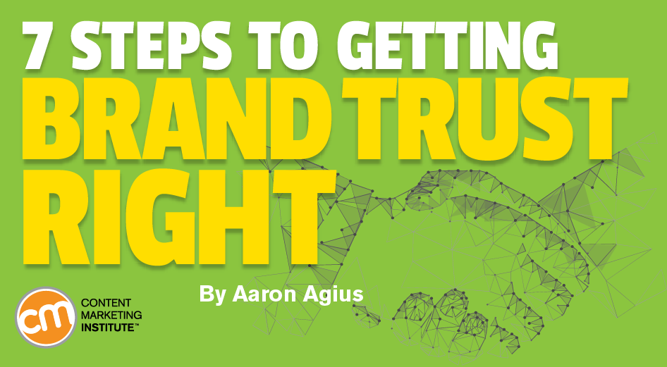 7 Steps to Getting Brand Trust Right