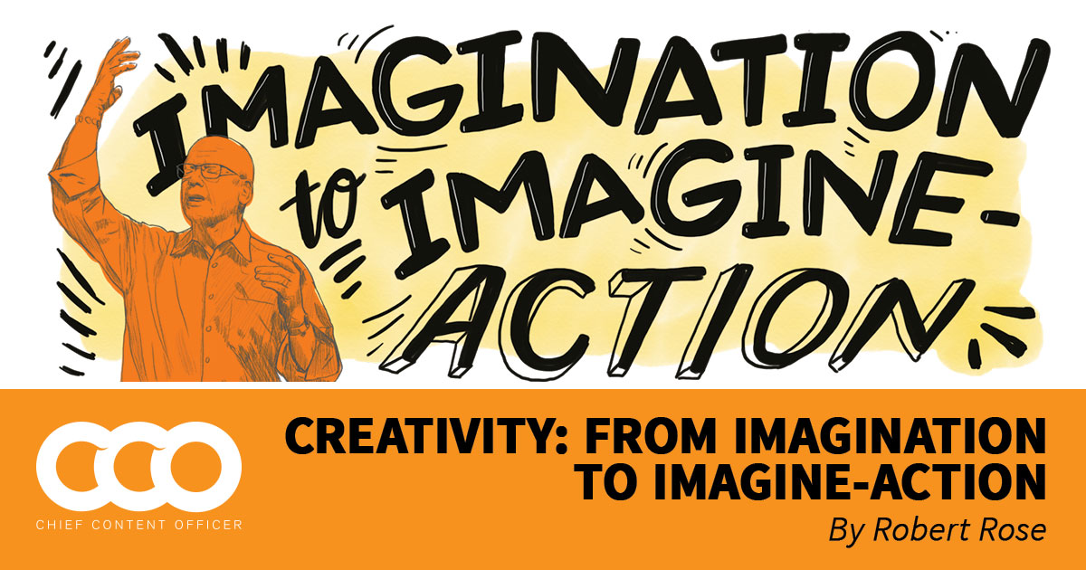 Creativity: From Imagination to Imagine-Action