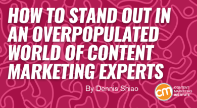 Content Marketing Experts: How to Stand Out in the Crowd on