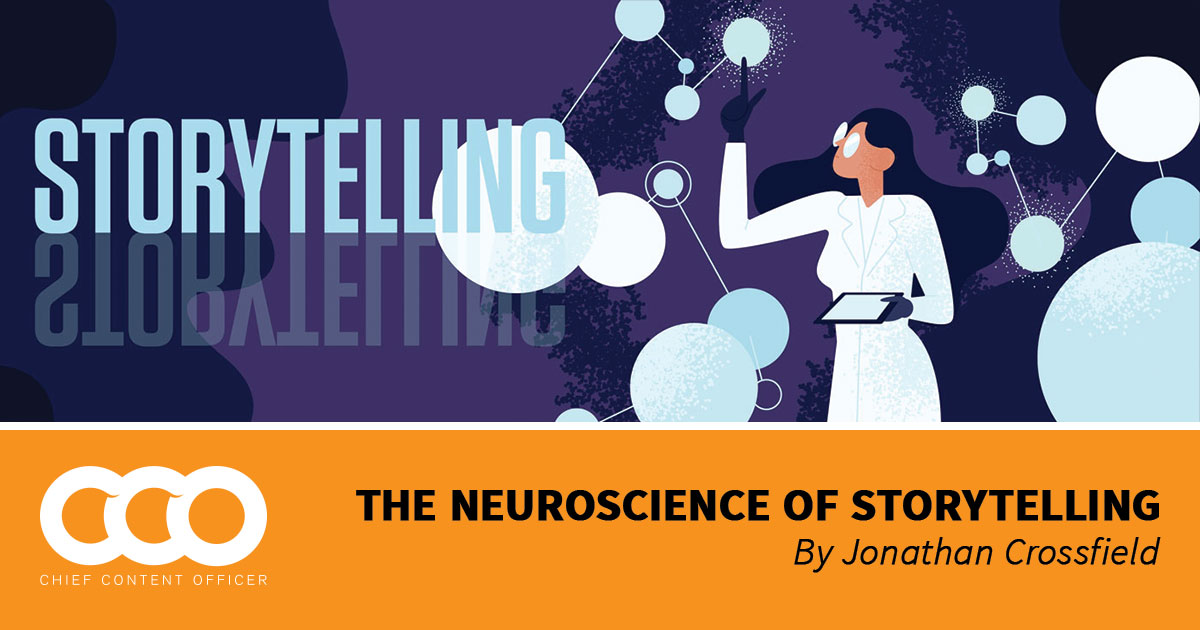 The Neuroscience of Storytelling - Content Marketing Institute