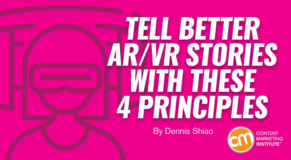 AR/VR Storytelling for Marketing: 4 Things to Know