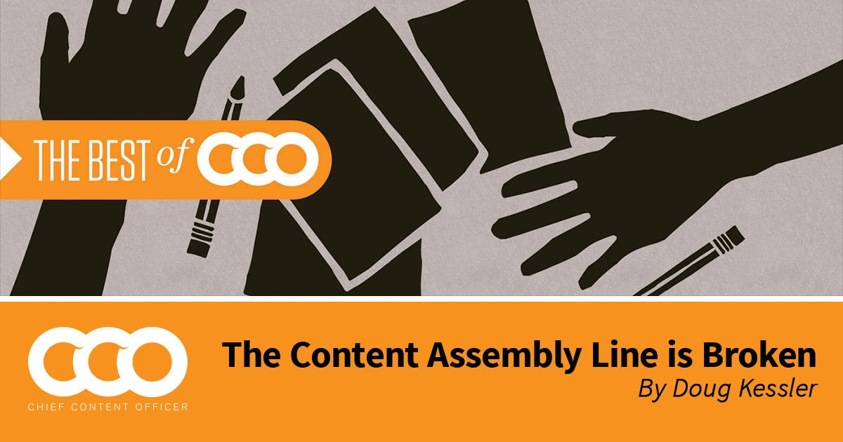The Content Assembly Line Is Broken - Content Marketing Institute