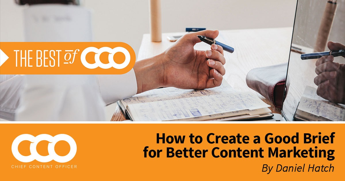 A Brief Guide to Writing Briefs - Content Marketing Institute