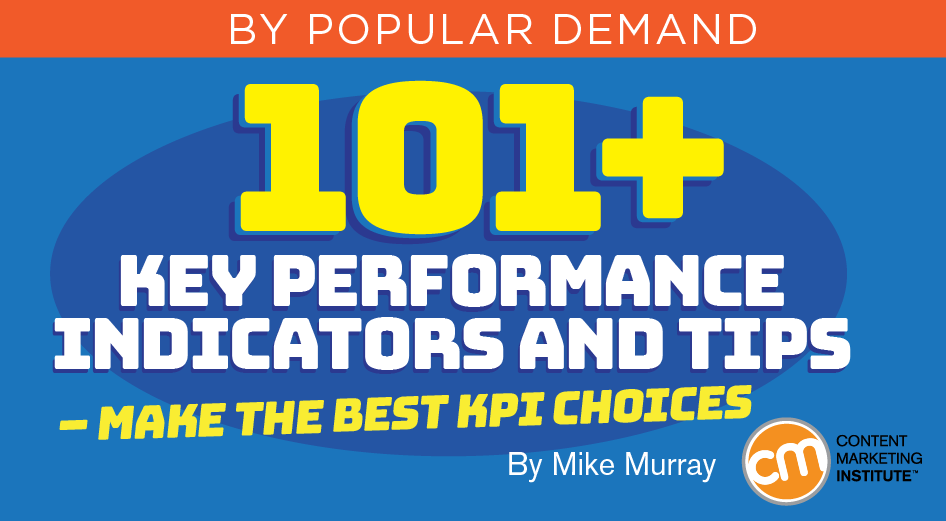 101+ Key Performance Indicators and Tips – Make the Best KPI Choices