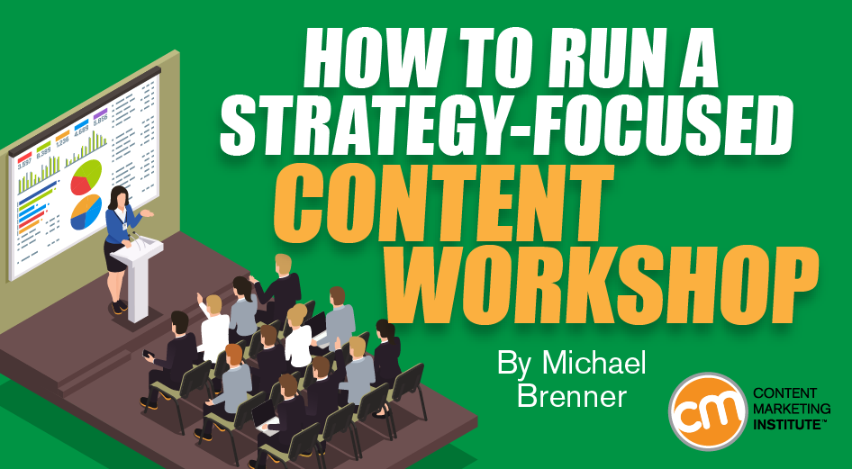 How to Run a Strategy-Focused Content Workshop