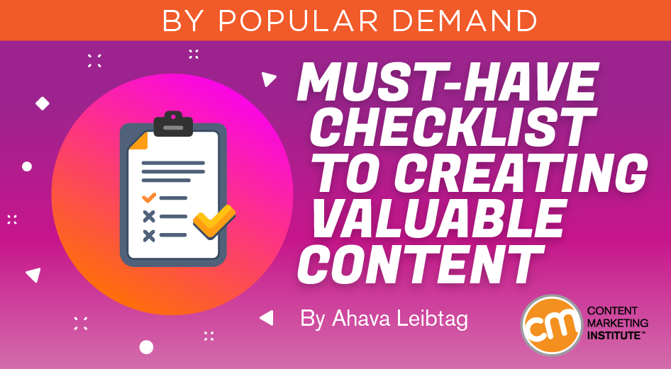 Must-Have Checklist to Creating Valuable Content