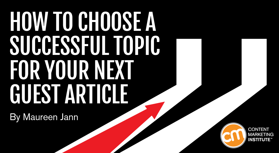 How to Choose a Successful Topic for Your Next Guest Article