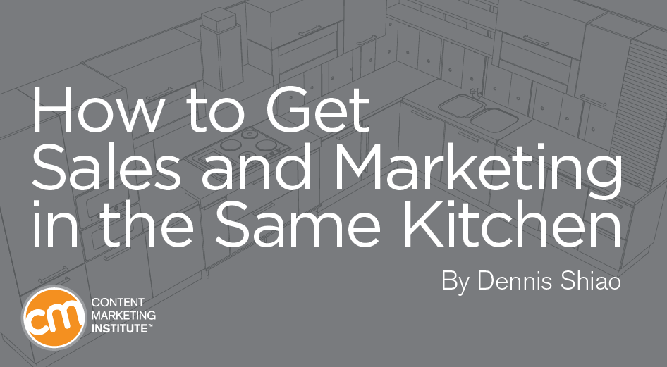 How to Get Sales and Marketing in the Same Kitchen
