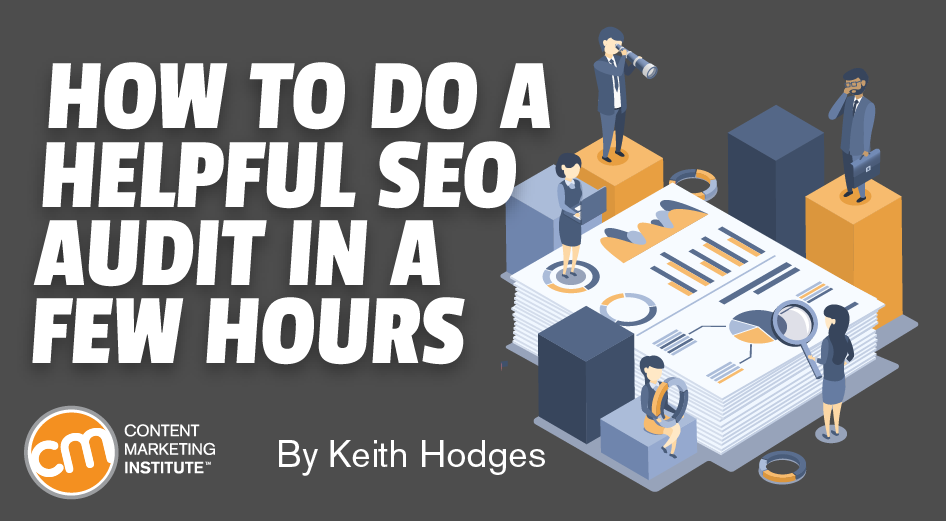 How to Do a Helpful SEO Audit in a Few Hours