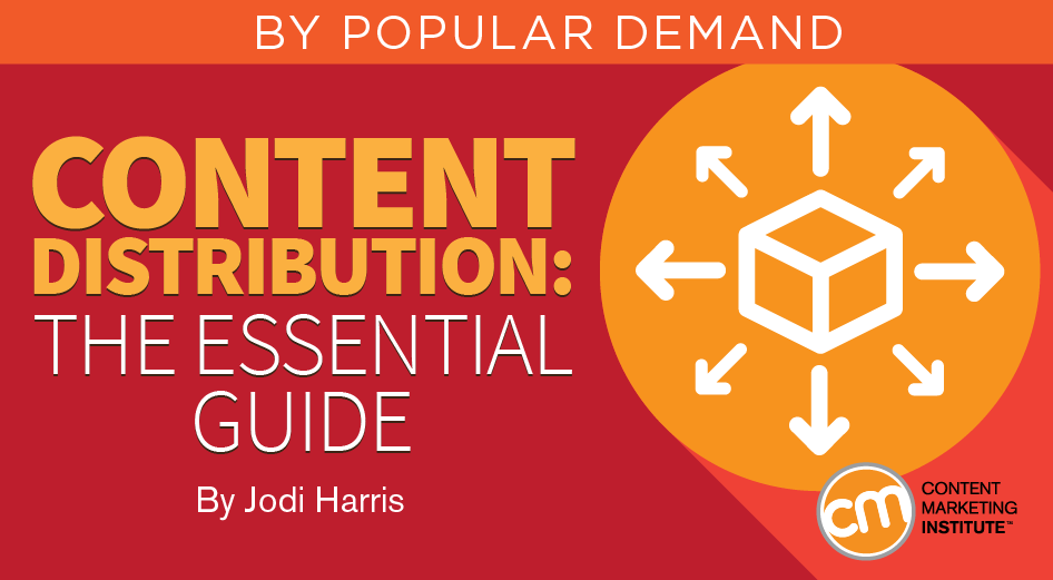 Content Distribution: The Essential Guide