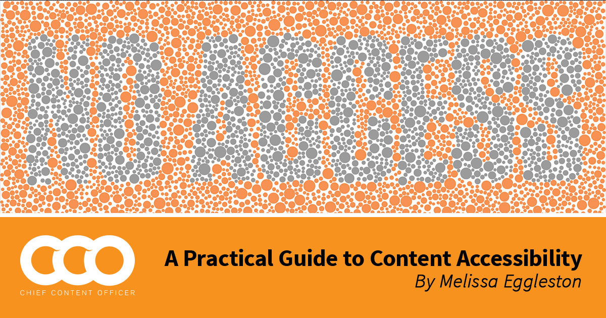 A Practical Guide to Content Accessibility - Content Marketing Institute