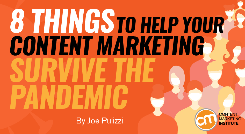 8 Things to Help Your Content Marketing Survive the Pandemic