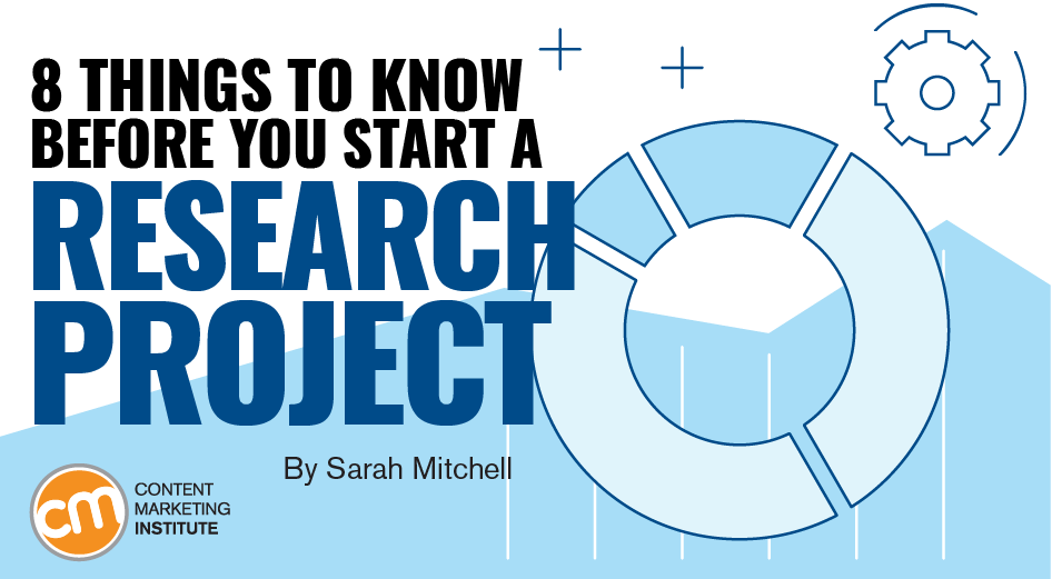 8 Things to Know Before You Start a Research Project