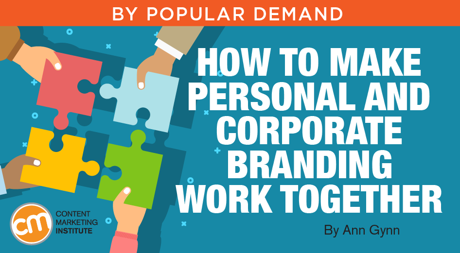 How to Make Personal and Corporate Branding Work Together