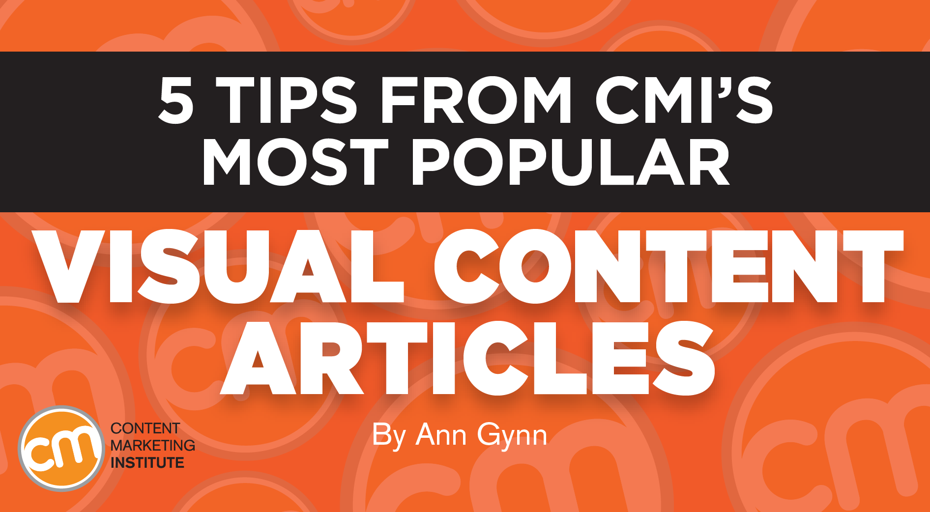 5-tips-from-cmis-most-popular-visual-co main image
