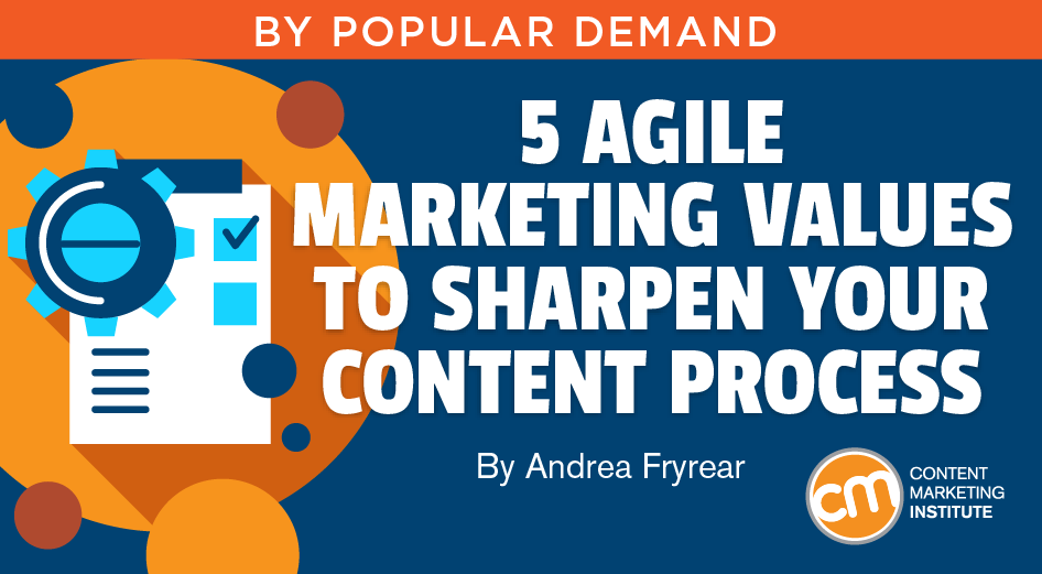 5-agile-marketing-values-to-sharpen-your main image