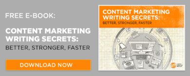 An image showing a download now link to a free e-book: Content Marketing Writing Secrets: Better, Stronger, Faster.