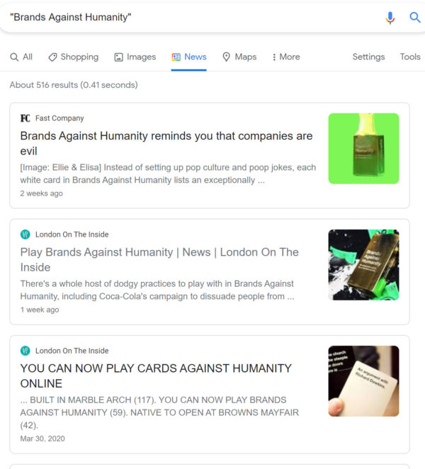 A screenshot showing a Google results search for Brands Against Humanity. The results show articles from Fast Company and London on The Inside.