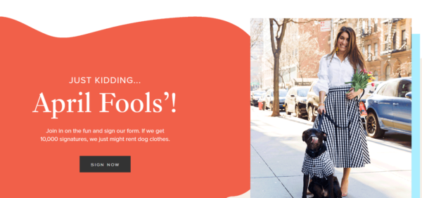 Rent the Runway for Dogs landing page with the message: Just Kidding … April Fools'!